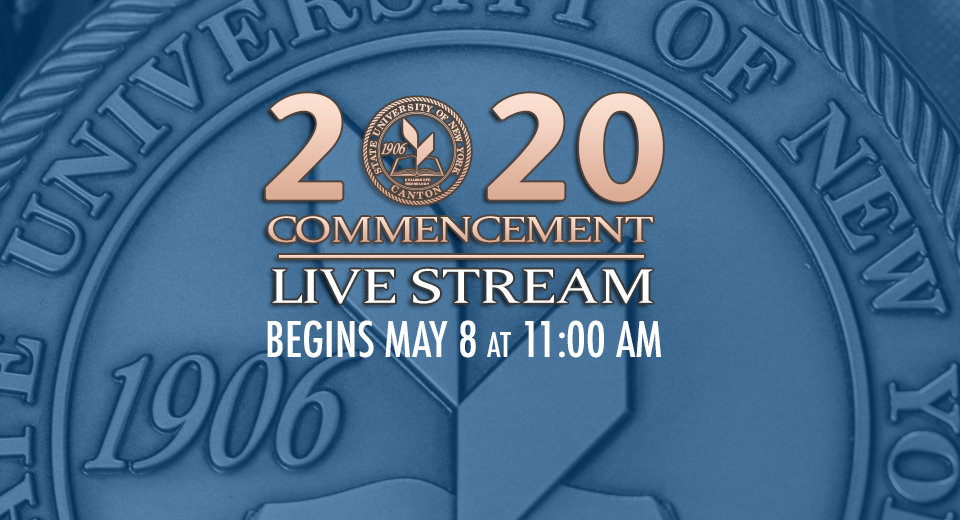 2020 Commencement Live Stream - Begins May 8 @ 11:00 AM