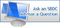 Ask an SBDC advisor a question